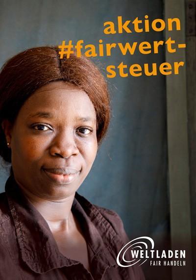 Aktion #fairwertsteuer – WELTLADEN fair handeln