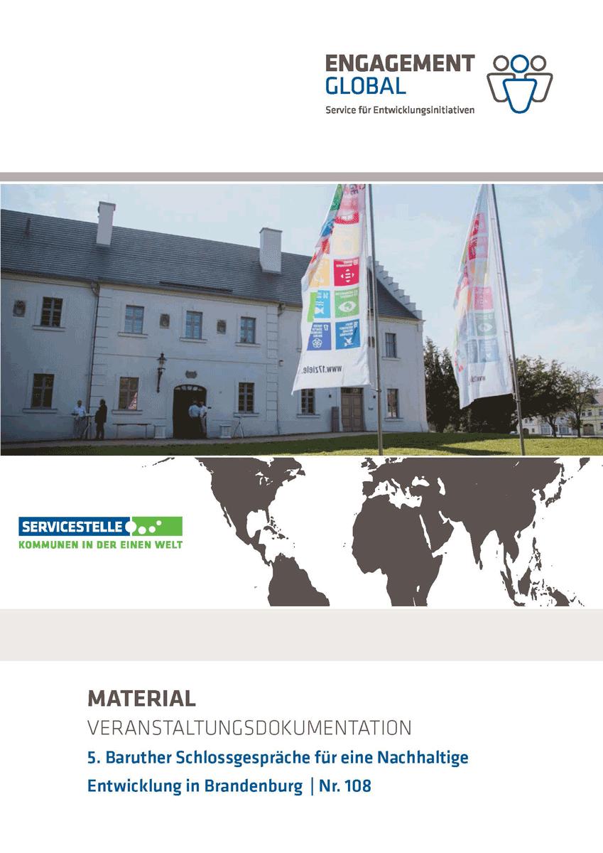 Die Dokumentation der 5. Baruther Schlossgespräche für eine nachhaltige Entwicklung in Brandenburg