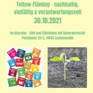 Programm – Teltow-Fläming – nachhaltig, vielfältig & verantwortungsvoll 30.10.2021