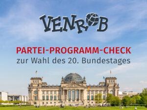 Bundestagswahlen 2021 – Partei-Programm-Check
