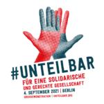 Aufruf zur #unteilbar-Demonstration am 4. September 2021 in Berlin